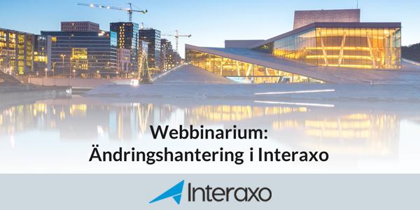 Webbinarium: Ändringshantering i Interaxo